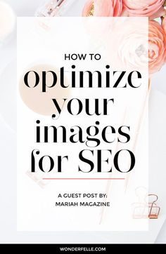 How to optimize your