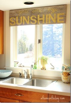 you are my sunshine...over the kitchen window
