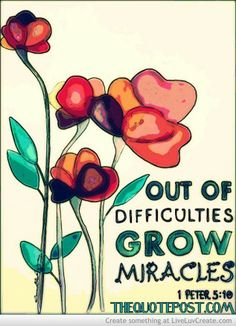 Out Of Difficulties- FOR MORE GREAT QUOTES VISIT WWW.THEQUOTEPOST.COM