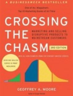 Crossing the Chasm, 3rd Edition - Free eBook Online