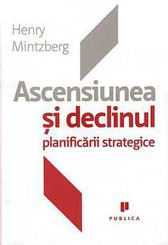 ascensiunea si declinul planificarii strategice 1 produs Carti de business la reducere Marketing, Business, Business Illustration