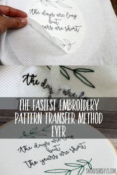 The easiest way to transfer an embroidery pattern is so simple - you just print, peel, stick, stitch, and wash away! Check out the details, in this post.