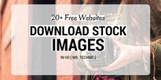 20  Mindblowing Websites To Get Free HD Stock Images