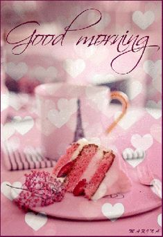 Pink Good Morning Coffee And Cake morning good morning morning quotes good morning quotes morning quote good morning quote beautiful good morning quotes good morning wishes good morning quotes for family and friends Morning Morning, Good Morning Coffee, Good Morning Friends, Good Morning Good Night, Good Morning Wishes, Good Morning Images, Good Morning Quotes, Morning Greetings Quotes, Morning Messages