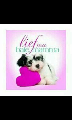 Vir my mamma Afrikaanse Quotes, Beautiful Boys, Sayings, My Love, Words, Animals, Mj, Scrapbooking, Daughter