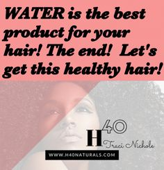 Water is the best ingredient for your hair