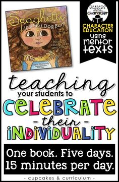 Teaching children to celebrate their uniqueness and individuality; having the courage to be unique! Spaghetti in a Hot Dog Bun; Social Skills Activities, Teaching Social Skills, Social Emotional Learning, Student Teaching, Teaching Kids, Character Education Lessons, Teaching Character, Kindness Activities, Responsive Classroom