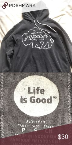 Life is Good printed hoodie Size S Life is Good printed hoodie. Worn only a few times.  Very comfortable. Nothing is wrong with it--I just don't have room for it anymore. Pet and smoke free home. Life is Good Tops Sweatshirts & Hoodies