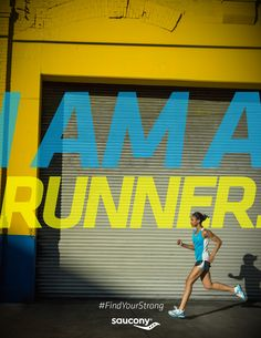 I am a runner. #FindYourStrong