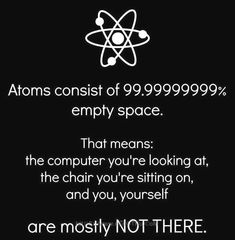 New science humor physics mind blown 58 ideas Science Quotes, Science Facts, Science Humor, Science Chemistry, Science Activities For Kids, Science Experiments Kids, Science Lessons, Tumblr Posts, Funny Picture Quotes