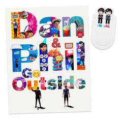 Dan & Phil Go Outside ((My mom is actually getting me this?!?!? I'm so excited for it ^-^))