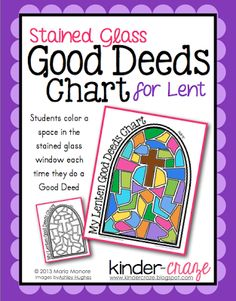 FREE Stained Glass Good Deeds Chart for Lent by Maria. Love it, Charlotte