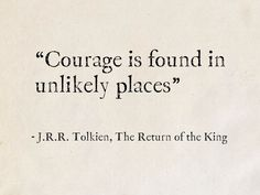 Tolkien, The Return of the King (The Lord of the Rings) J. Tolkien, The Return of the King (The Lord of the Rings)J. Tolkien, The Return of the King (The Lord of the Rings) Hobbit Quotes, Tolkien Quotes, J. R. R. Tolkien, Tolkien Tattoo, Book Quotes Tattoo, Literary Quote Tattoos, Movie Quote Tattoos, Best Literary Quotes, Inspirational Quotes From Books
