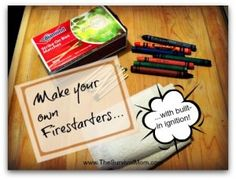 A good use for old crayons.  Firestarters http://thesurvivalmom.com/try-today-fire-starters-built-ignition/