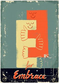 E for Embrace by Paul Thurlby, via Flickr