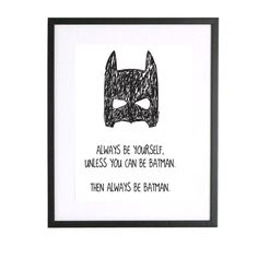 Always Be Yourself Unless You can be Batman Then door LittleTrends