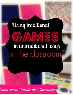 Ideas for using traditional board games in new ways in the classroom to help keep learning fun.