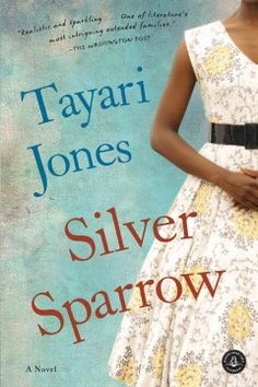 Silver sparrow : a novel by Tayari Jones.  Click the cover image to check out or request the Douglass Branch bestsellers and classics kindle.