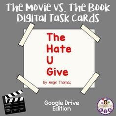 Many schools are going 1:1 and are trying to have paperless classrooms.These digital task cards are a great accompaniment to students reading the novel The Hate U Give by Angie Thomas and then viewing the film version of the novel.Task Cards are a great teaching tool that can be used in a variety of ways.