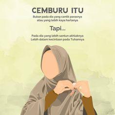 JUTAAN GAMBAR × HOME › MUSLIMAH Motivasi Hidup Kartun Hijaber Muslimah Add Comment Kata Muslimah - Aku yang tak sempurna.. Iman yang masih naik turun.. Aku berkata seperti ini bukan berarti aku yang paling baik atau yang paling benar. Aku bisa seperti ini juga karenamu sahabat dan teman baikku yang selalu mengingatkanku. Sahabat dan temanku yang bersedia mendengarkan keluhanku. Sahabat dan temanku yang selalu menasehatiku. Sahabat dan temanku yang selalu mengingatkanku ketika imanku s