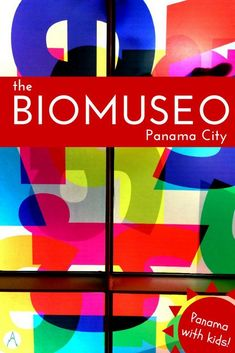 Panama with kids: The Biomuseo in Panama City via @farflunglands
