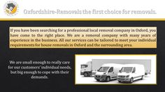 Oxfordshire Removals Man and Van Services reasonable Professional Removal Company in Oxford House Moving Companies Furniture Student Removals Oxford Business Office Removal firm Piano Removals Oxfordshire House Removals, First Choice, Moving House, Choices, Oxford, How To Remove, Oxfords