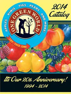 One Green World 2014 Catalog (Grow Your Own Fruit)  ♣  14.7.3