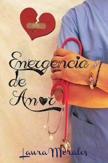 Mis momentos de lectura: Emergencia de Amor - Laura Morales