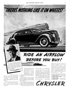 """""""There's Nothing Like It On Wheels"""": 1936 Chrysler Airflow Vintage Advertisements, Vintage Ads, Vintage Stuff, Chrysler Airflow, Chrysler Valiant, Chrysler Imperial, Car Posters, Car Advertising, Automotive Design"""