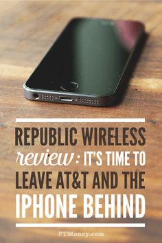 Ready to leave your big wireless provider and the big bill that comes with it? Read PT's review of Republic Wireless. Republic is changing the way we do cell phones and changing the cost! Find out what all you get for just $25 a month. http://ptmoney.com/republic-wireless-review/