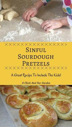 Sinful Sourdough Pretzels - A Chick And Her Garden