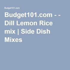 Budget101.com - - Dill Lemon Rice mix | Side Dish Mixes