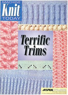 Machine Knit Today Magazine Terrific Trims Supplement Free PDF Download