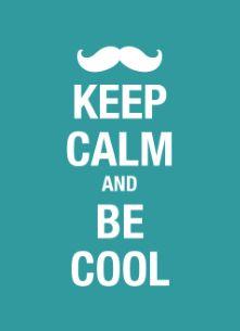 Keep calm and be cool #snor #moustache #hallmark #movember #keepcalm