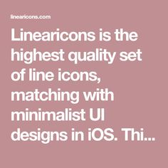 786132636a3c Linearicons is the highest quality set of line icons