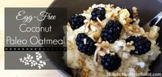 This egg-free paleo oatmeal is simple to make and a perfect substitute for traditional oatmeal. I enjoy eating this every morning because it keeps me full!