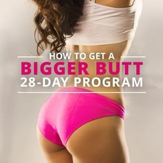 How To Get A Bigger Butt - 28 Day Program - Skinny Ms. #glutesworkout #bubblebutt #definedglutes