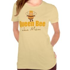 Queen Bee Funny Mother's Day Tee Shirt #mothersday