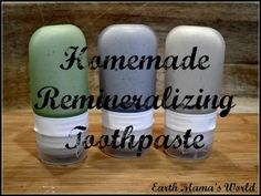 Homemade Squeezable Remineralizing Toothpaste