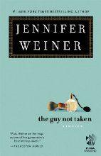 The Guy Not Taken: Stories by Jennifer Weiner
