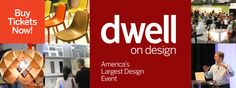 Welcome to Dwell on Design, America's Largest Design Event. Get tickets now! Dwell On Design, Get Tickets, June, Events, Ideas, Decor, Decorating, Dekoration, Deco