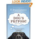 I'm not even a dog lover and I enjoyed this.  Humorous look at life and motivation from a dog's perspective.  Also very touching as it lives several lives and what it learnes about what its purpose is in life.