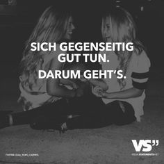 Sich gegenseitig gut tun. Darum geht's. Words Quotes, Love Quotes, Sayings, False Friends, German Quotes, German Words, Different Quotes, Visual Statements, More Than Words