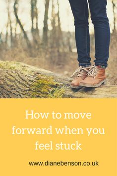 Do you feel stuck in your personal or professional life? Here's how to move forward,