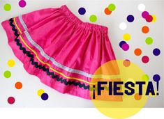 TUTORIAL: ¡Fiesta Skirts! for Cinco De Mayo | MADE