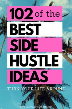 Do you want to make more money? Maybe pay off your debt or save for a vacation. If so, check out these side hustle business ideas. I'm sure 1 of the 102 ideas will help you turn your life around.