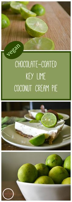 Dairy-free Chocolate-coated Key Lime Coconut Cream Pie from An Unrefined Vegan.