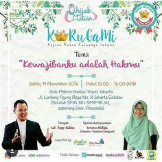 Assalamualaikum wr wb . Kajian Rutin Keluarga Islami (KARUGAMI) by @hijab_motion ke-4 dengan tema : .  Kewajibanku adalah Hakmu  . Insya Allah akan diselenggarakan pada:  hari Sabtu 19 November 2016  pukul 13.00 - 15.00 Wib  di Aula Mabrur - Annisa Travel . Tausyiah : Ustdz. @asepfakhri Special Sharing Session : Ummu Balqis @babyhijaber (penulis & fashion designer) . Free Terbuka utk umum Laki-laki & Perempuan tua maupun muda.. :) . tema kajian sebelumnya :  Menjemput jodoh dalam taat…
