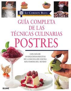 Guia completa de las tecnicas culinarias postres.indd