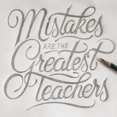 Mistakes are the Greatest Teachers. Are you interested in Typography ?Are you searching for hand drawing Motivational Thoughts?Are you searching for Motivational Quotes?Here you find best Inspirational Quotes,Success Quotes, Passion Quotes and etc. Hand Lettering Tutorial, Hand Lettering Alphabet, Hand Lettering Quotes, Creative Lettering, Typography Quotes, Typography Letters, Lettering Design, Calligraphy Quotes Doodles, Doodle Quotes